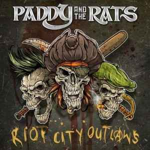 Paddy-And-The-Rats-Riot-City-Outlaws-2017